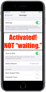 """iMessage activated! Not """"Waiting."""""""